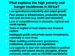 what explains the high poverty and hunger incidences in africa