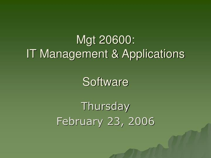 mgt 20600 it management applications software n.
