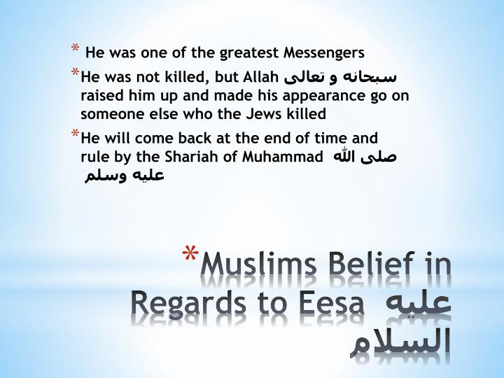 Muslims belief in regards to eesa