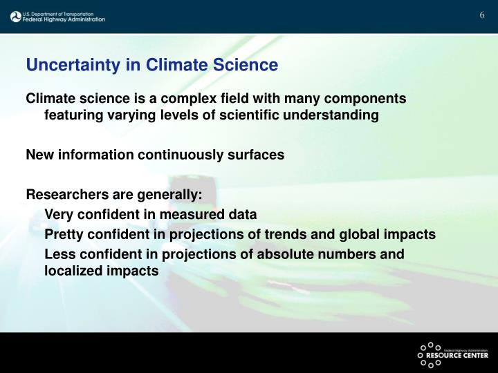 Uncertainty in Climate Science