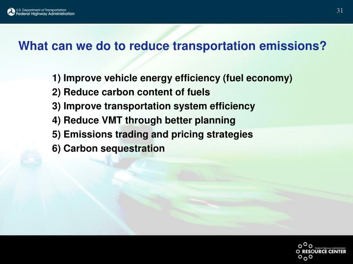 What can we do to reduce transportation emissions?