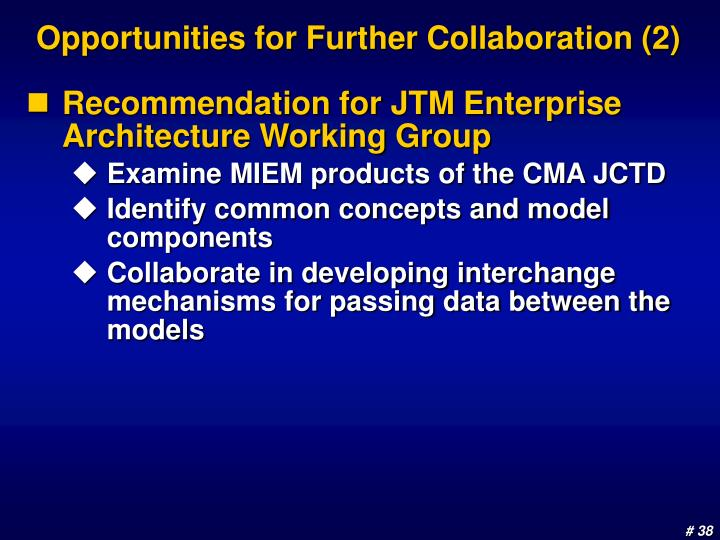 Opportunities for Further Collaboration (2)