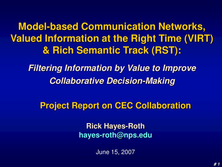Project report on cec collaboration rick hayes roth hayes roth@nps edu june 15 2007