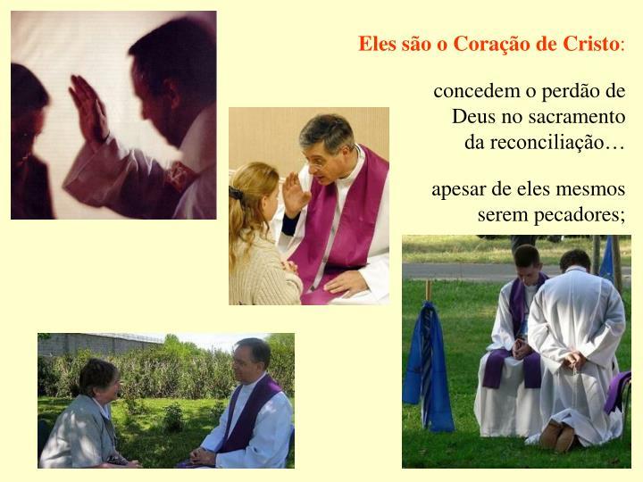 Eles são o Coração de Cristo