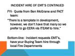 incident hire of emt s continued