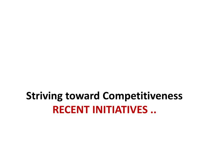 Striving toward Competitiveness