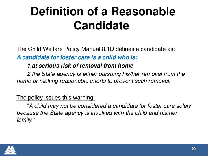 Definition of a Reasonable Candidate