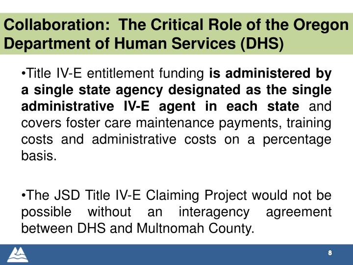Collaboration:  The Critical Role of the Oregon Department of Human Services (DHS)