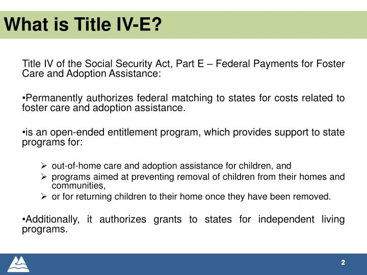 What is title iv e