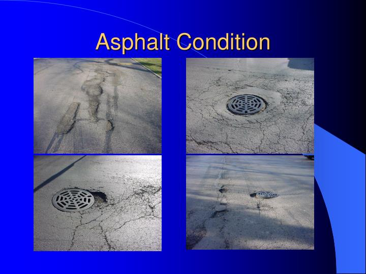 Asphalt Condition