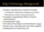 align technology background