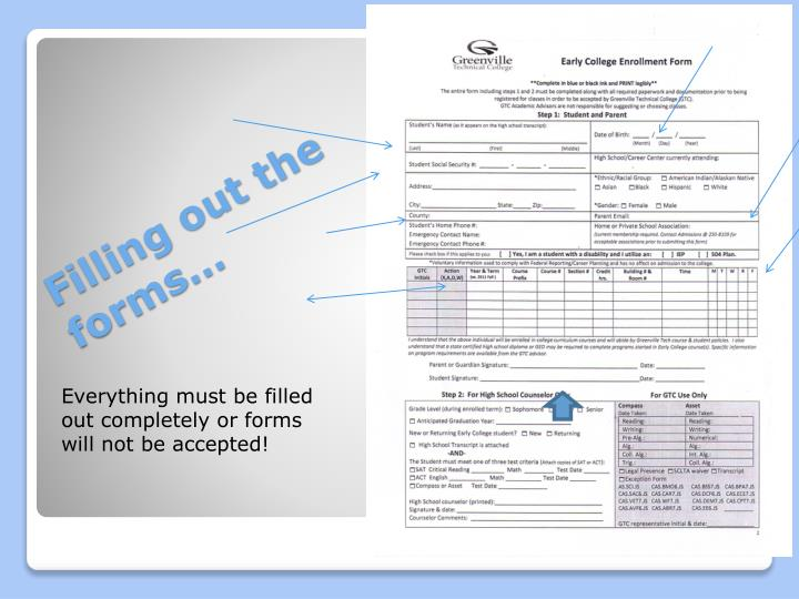 Everything must be filled out completely or forms will not be accepted!