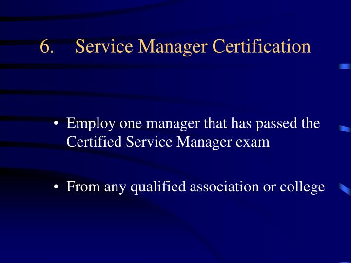 6.Service Manager Certification