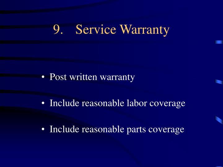 9.Service Warranty