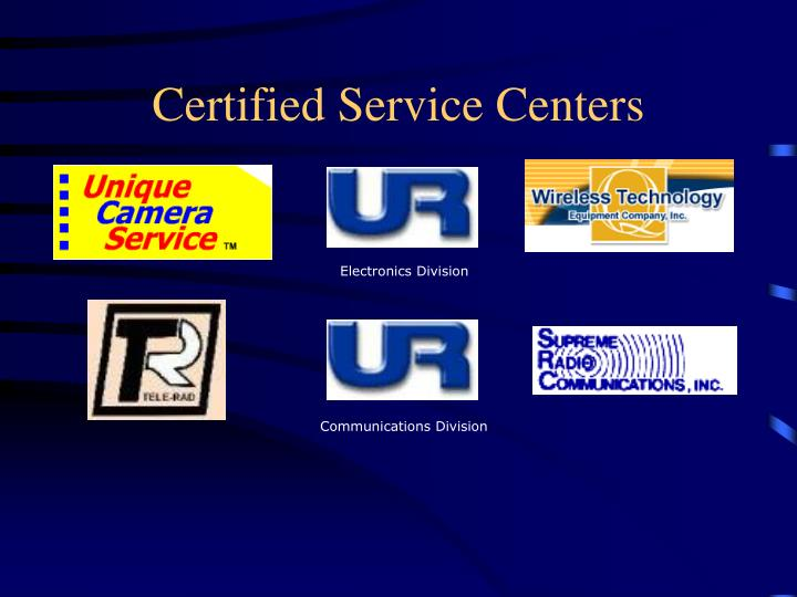 Certified Service Centers