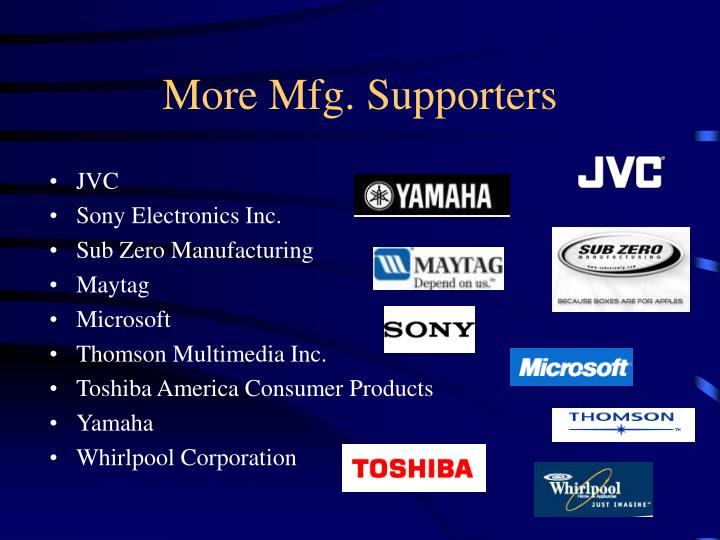 More Mfg. Supporters