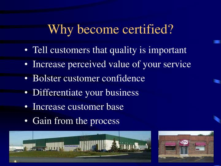 Why become certified?