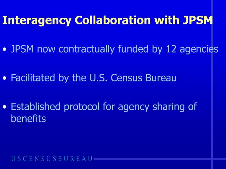 Interagency Collaboration with JPSM
