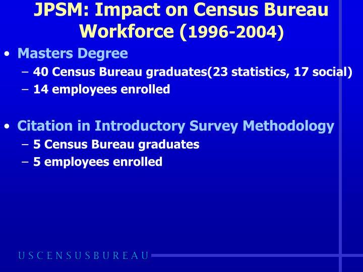 JPSM: Impact on Census Bureau Workforce (