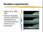 sandbox experiments