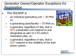 generator owner operator exceptions for registration