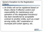 generic exception to the registration criteria