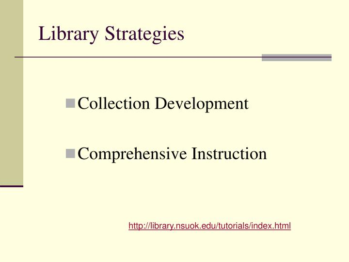Library Strategies