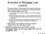 evolution of mortgage law cont d1