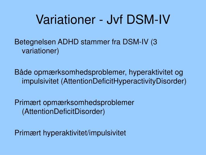 Variationer - Jvf DSM-IV