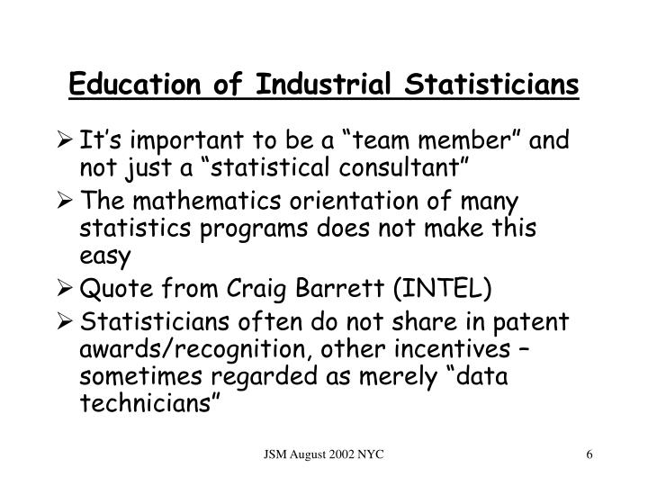 Education of Industrial Statisticians