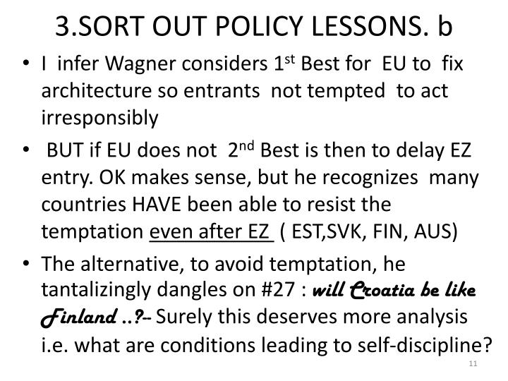 3.SORT OUT POLICY LESSONS. b