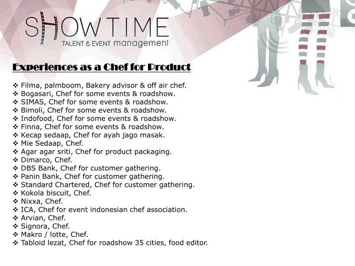 Experiences as a Chef for Product