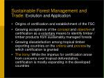 sustainable forest management and trade evolution and application