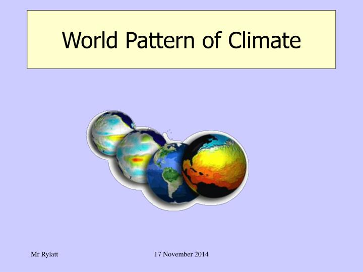 World pattern of climate