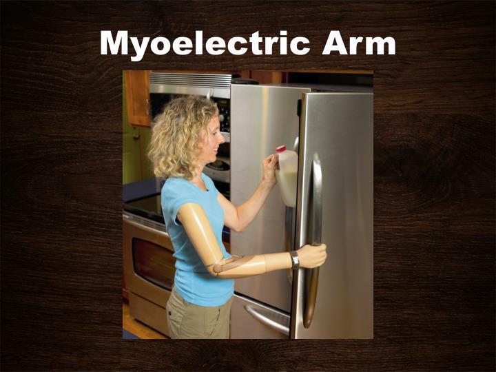 Myoelectric Arm