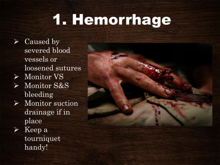 1. Hemorrhage