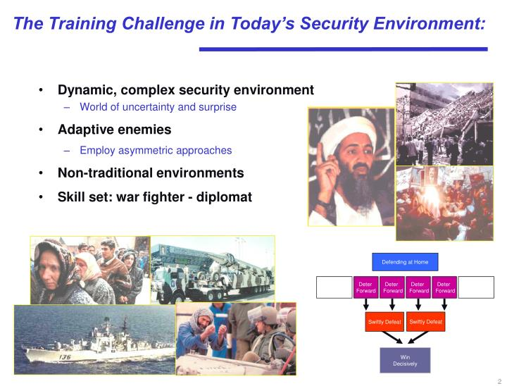 The training challenge in today s security environment