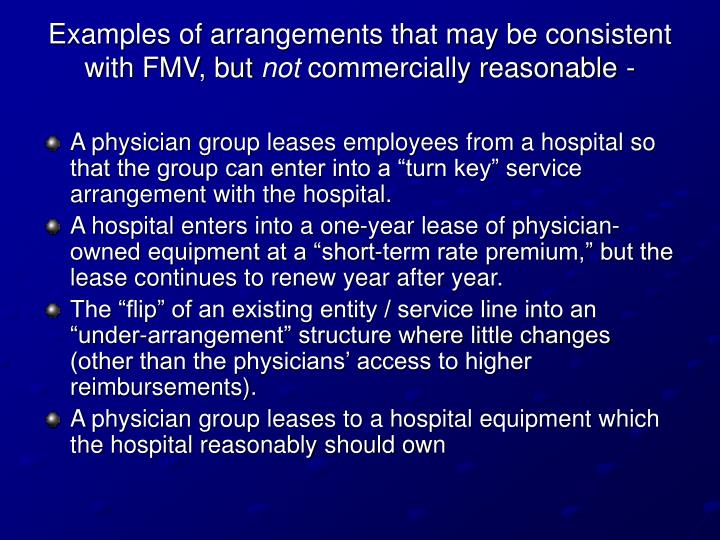 Examples of arrangements that may be consistent with FMV, but