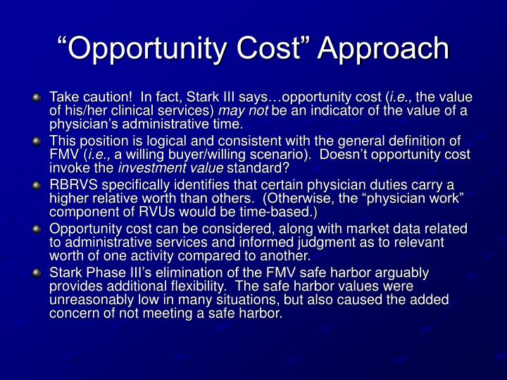 """""""Opportunity Cost"""" Approach"""