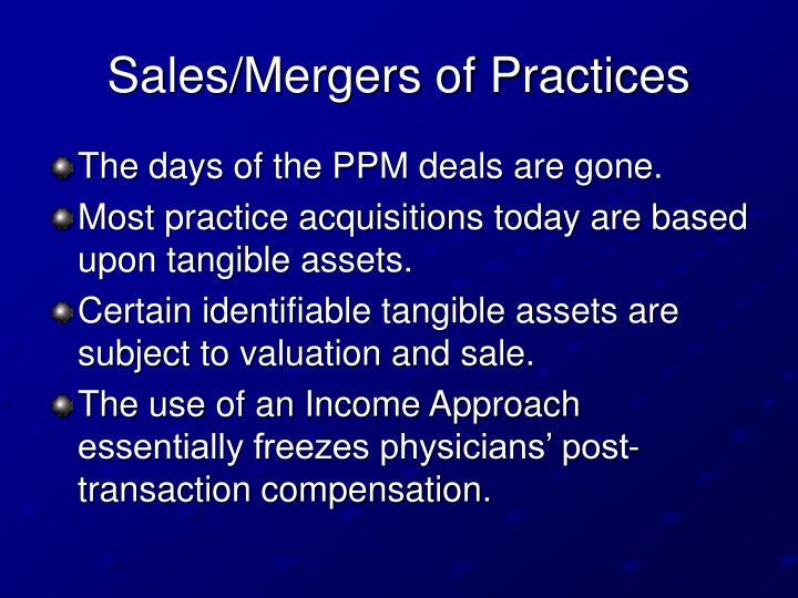 Sales/Mergers of Practices