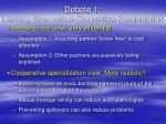 debate 1 learning race versus cooperative specialization