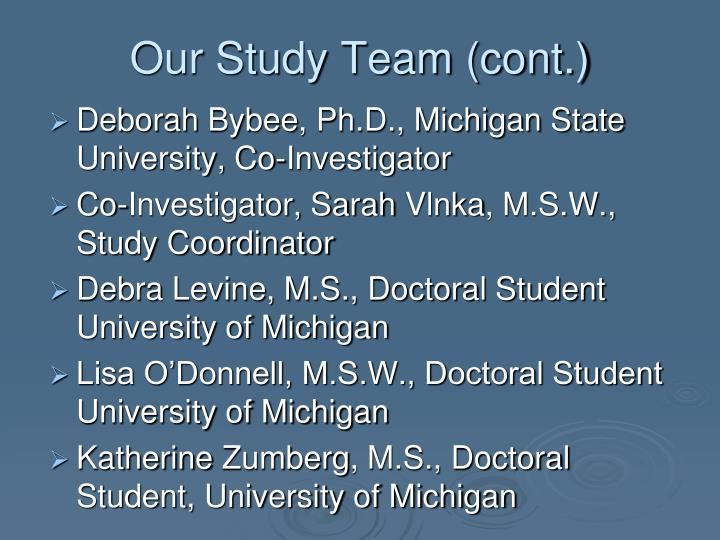 Our Study Team (cont.)