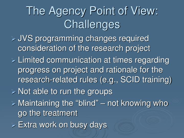 The Agency Point of View: