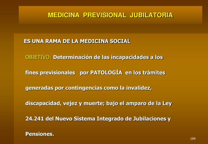 MEDICINA  PREVISIONAL  JUBILATORIA