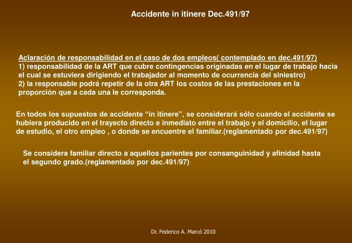 Accidente in itinere Dec.491/97
