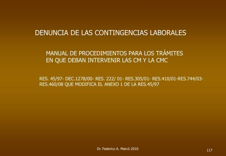 DENUNCIA DE LAS CONTINGENCIAS LABORALES