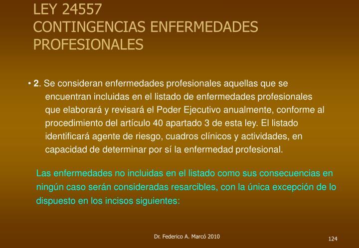 LEY 24557