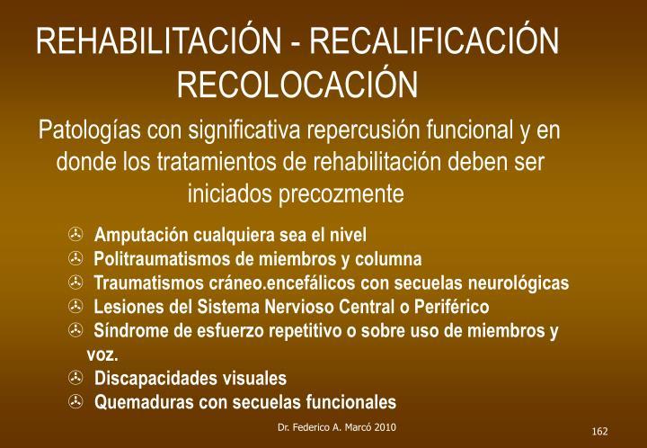 REHABILITACIÓN - RECALIFICACIÓN