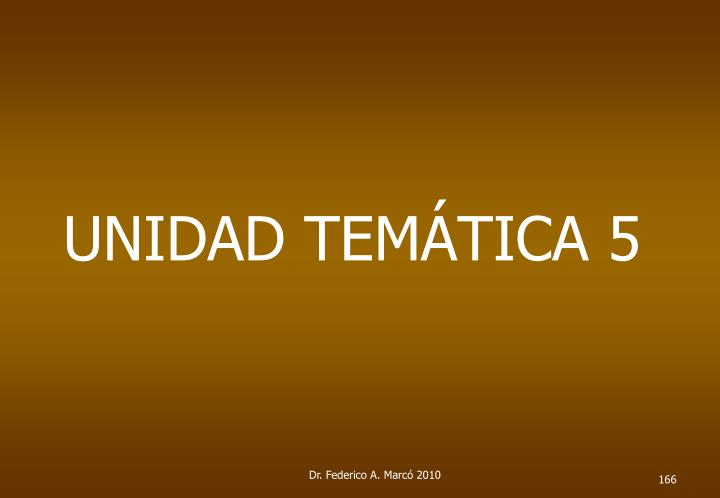 UNIDAD TEMÁTICA 5