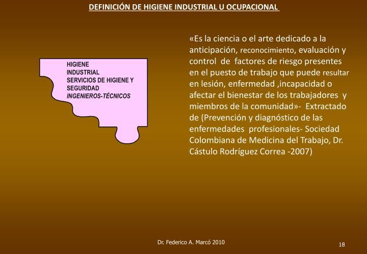 DEFINICIÓN DE HIGIENE INDUSTRIAL U OCUPACIONAL